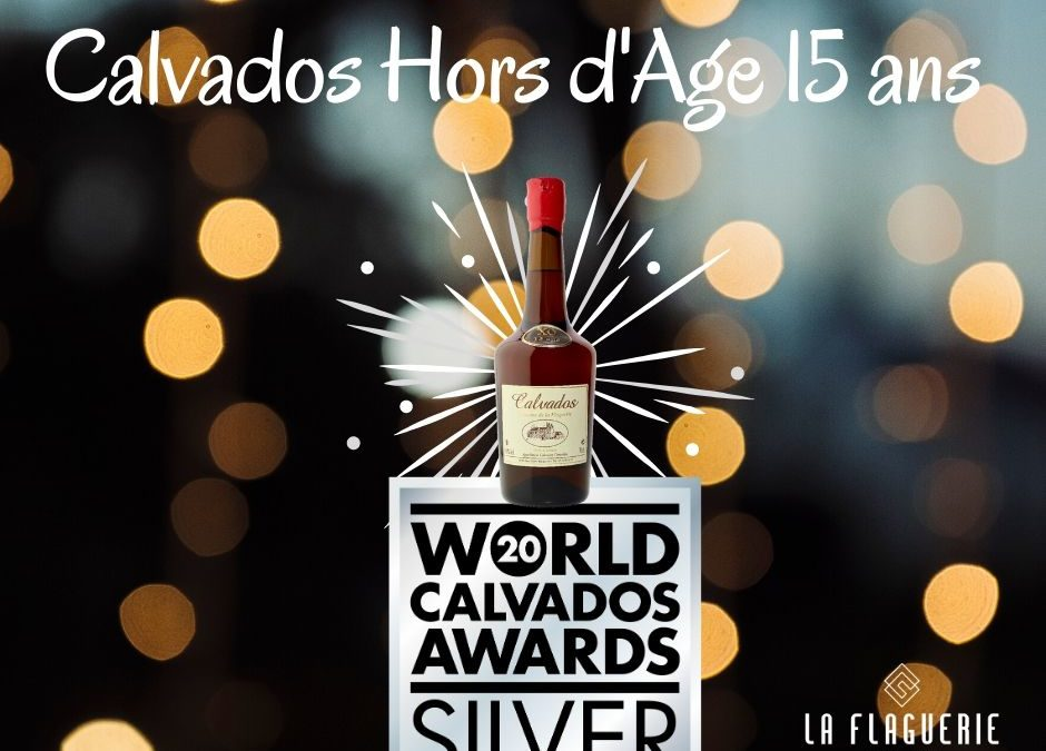2nd reward won by our 15 years aging Calvados !