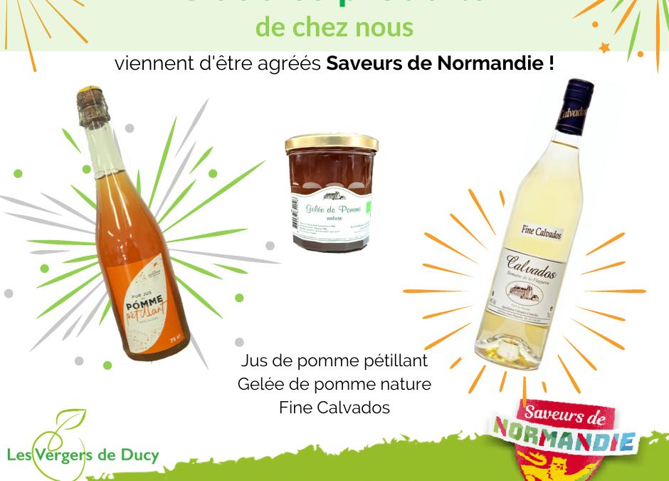 3 produits supplémentaires agréés Saveurs de Normandie !